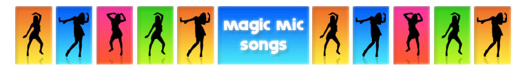 Magic Mic Songs